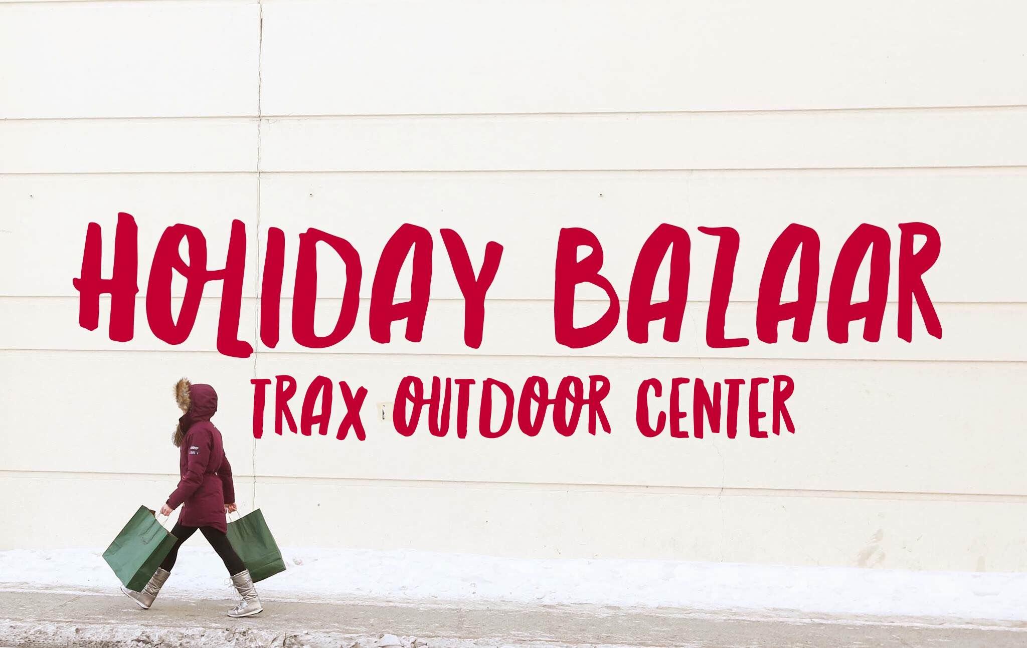 Fairbanks Holiday Bazaar at Trax
