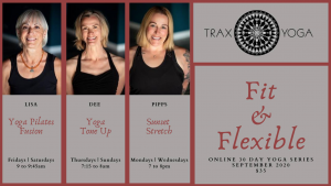 Trax Yoga Online Fit & Flexible @ Trax Yoga