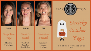 Stretchy October Online Yoga @ Trax Yoga Virtual Studio